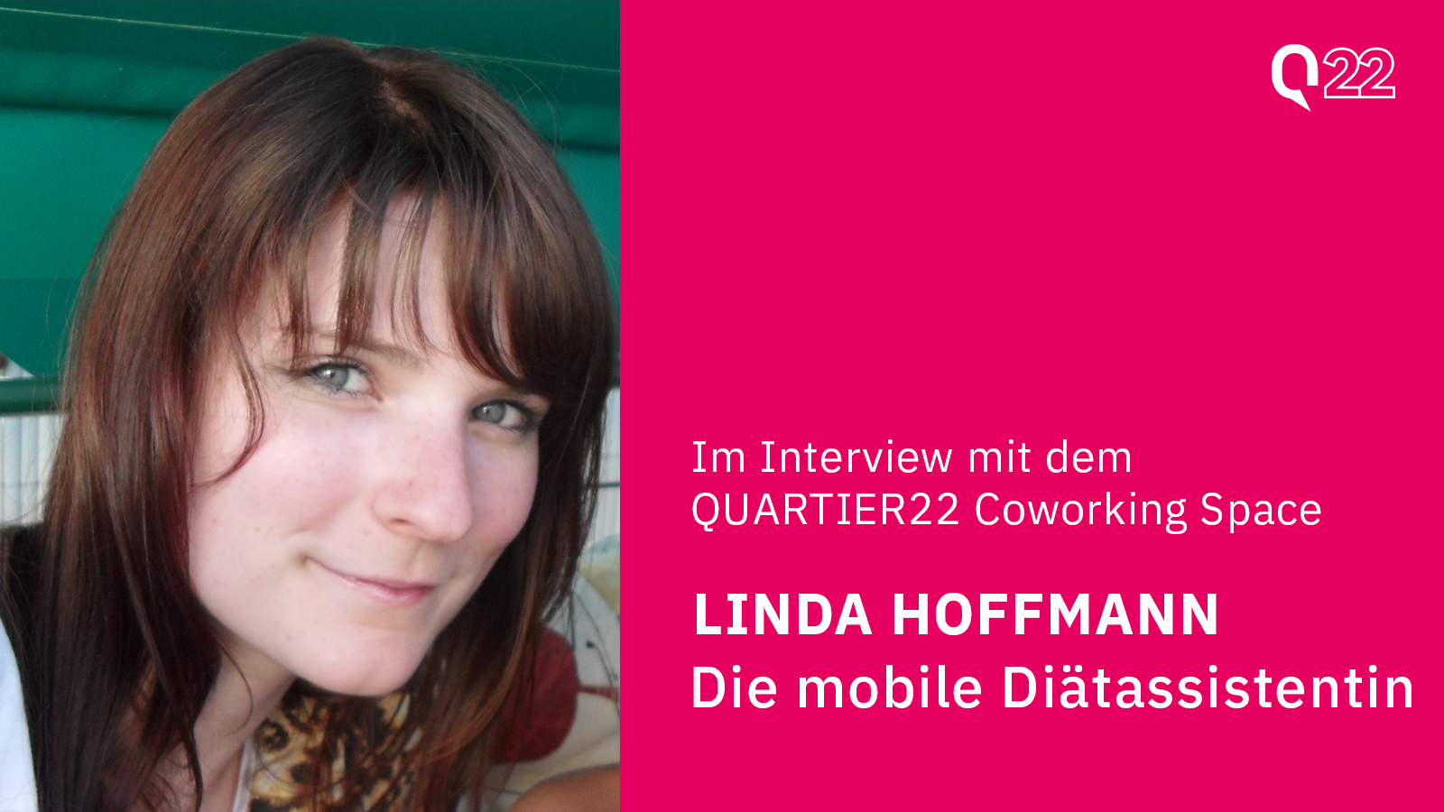 Quartier22 Coworking Space im Interview mit Linda Hoffmann - Die mobile Diätassistentin